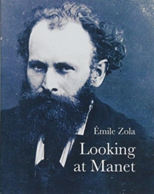Looking at Manet, Paperback Book