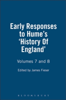 Early Responses to Hume : History of England v. 7 & 8, Paperback Book