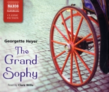The Grand Sophy, CD-Audio Book