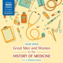 Great Men and Women in the History of Medicine, CD-Audio Book