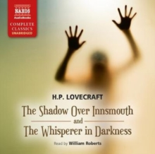 The Shadow Over Innsmouth and the Whisperer in Darkness, Audio disc Book