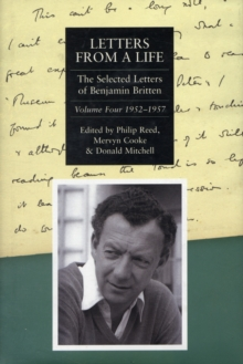 Letters from a Life : Letters from a Life: The Selected Letters of Benjamin Britten, 1913-1976  1952-1957 v. 4, Hardback Book