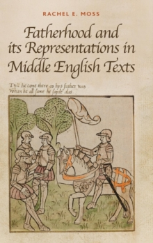 Fatherhood and Its Representations in Middle English Texts, Hardback Book
