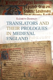 Translators and their Prologues in Medieval England, Hardback Book