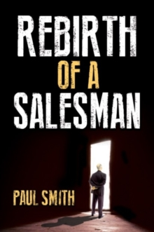 Rebirth of a Salesman, Paperback / softback Book