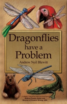 Dragonflies Have a Problem, Paperback Book