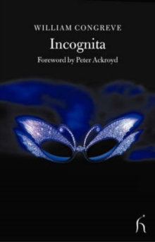 Incognita : Or Love and Duty Reconciled, Paperback / softback Book
