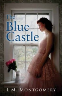 The Blue Castle, Paperback Book