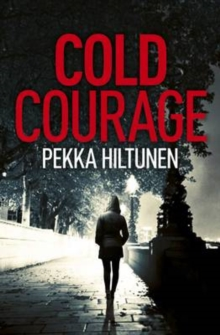 Cold Courage, Hardback Book
