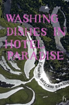 Washing Dishes in Hotel Paradise, Paperback Book