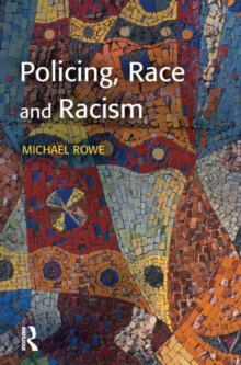 Policing, Race and Racism, Paperback Book
