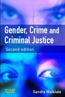 Gender, Crime and Criminal Justice, Paperback Book