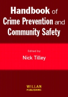 Handbook of Crime Prevention and Community Safety, Paperback Book