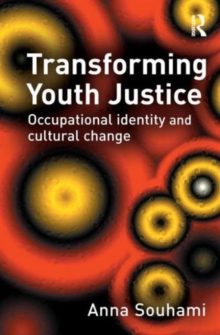 Transforming Youth Justice, Hardback Book