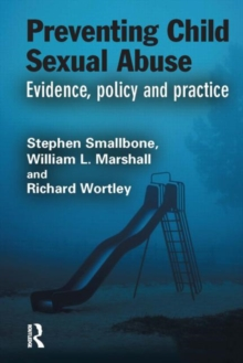 Preventing Child Sexual Abuse : Evidence, Policy and Practice, Hardback Book