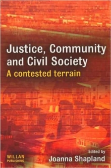 Justice, Community and Civil Society : A Contested Terrain, Hardback Book