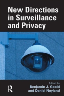 New Directions in Surveillance and Privacy, Hardback Book