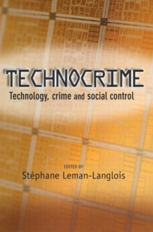 Technocrime : Technology, Crime and Social Control, Hardback Book