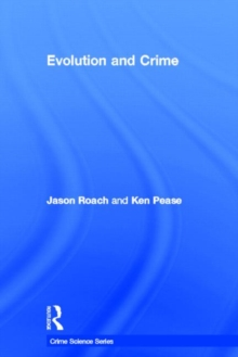 Evolution and Crime, Hardback Book