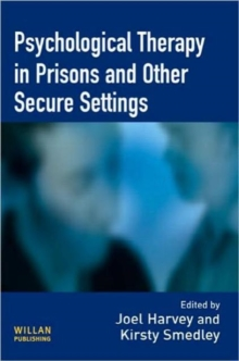 Psychological Therapy in Prisons and Other Settings, Hardback Book