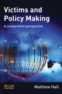 Victims and Policy-Making : A Comparative Perspective, Hardback Book