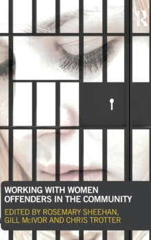 Working with Women Offenders in the Community, Hardback Book