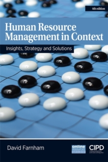 Human Resource Management in Context : Insights, Strategy and Solutions, Paperback / softback Book