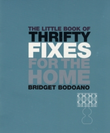 The Little Book of Thrifty Fixes for the Home, Paperback Book