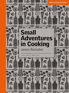 Small Adventures in Cooking, Paperback Book