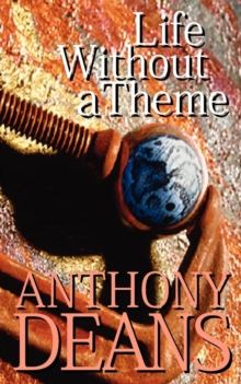 Life Without a Theme, Paperback / softback Book