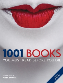 1001 Books You Must Read Before You Die : You Must Read Before You Die, EPUB eBook
