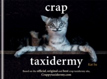 Crap Taxidermy, Hardback Book