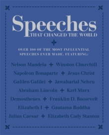 Speeches That Changed the World, Paperback Book