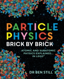 Particle Physics Brick by Brick, Paperback Book
