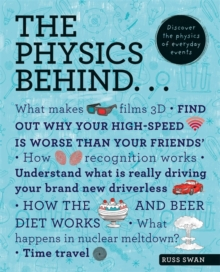 The Physics Behind..., Paperback / softback Book