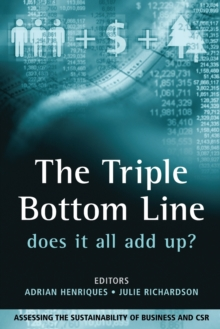 The Triple Bottom Line : Does It All Add Up, Paperback Book