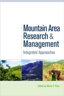 Mountain Area Research and Management : Integrated Approaches, Hardback Book