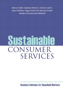 Sustainable Consumer Services : Business Solutions for Household Markets, Paperback Book