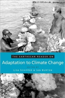 The Earthscan Reader on Adaptation to Climate Change, Paperback / softback Book