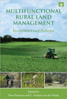 Multifunctional Rural Land Management : Economics and Policies, Hardback Book