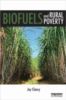 Biofuels and Rural Poverty, Hardback Book