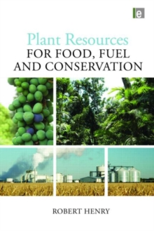 Plant Resources for Food, Fuel and Conservation, Hardback Book