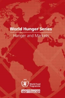 Hunger and Markets : World Hunger Series, Paperback / softback Book