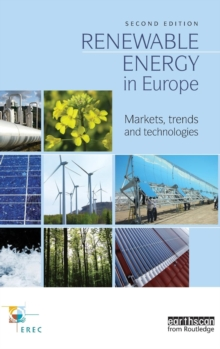 Renewable Energy in Europe : Markets, Trends and Technologies, Hardback Book