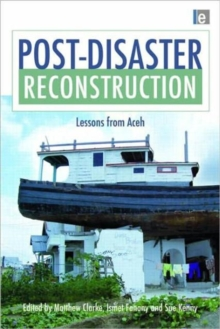 Post-Disaster Reconstruction : Lessons from Aceh, Hardback Book