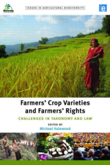 Farmers' Crop Varieties and Farmers' Rights : Challenges in Taxonomy and Law, Hardback Book