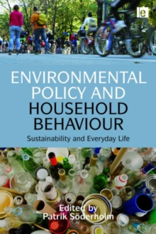 Environmental Policy and Household Behaviour : Sustainability and Everyday Life, Hardback Book