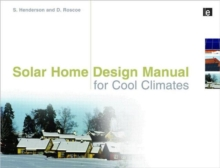 Solar Home Design Manual for Cool Climates, Paperback / softback Book