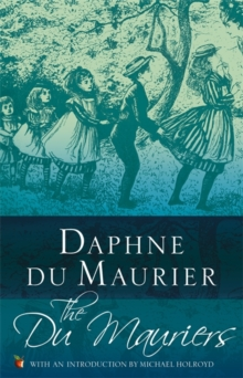 The Du Mauriers, Paperback / softback Book