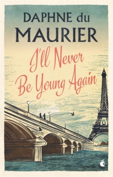 I'll Never Be Young Again, Paperback / softback Book